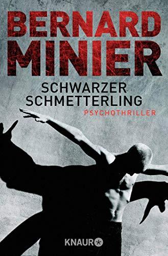 Schwarzer Schmetterling: Psychothriller (Ein Commandant Martin Servaz-Thriller, Band 1)