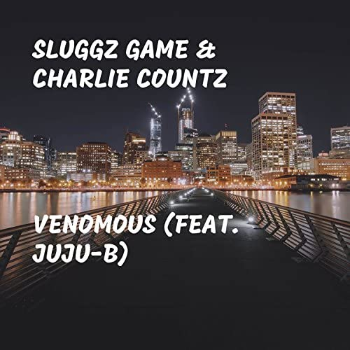 Sluggz Game & Charlie Countz