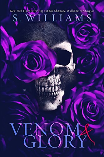 Venom & Glory (Venom Trilogy Book 3) by [S. Williams, Shanora  Williams]
