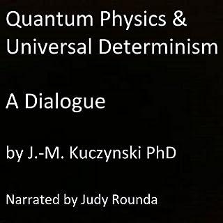 Quantum Physics and Universal Determinism cover art