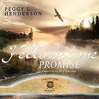 A Yellowstone Promise     Yellowstone Romance              By:                                                                                                                                 Peggy L. Henderson                               Narrated by:                                                                                                                                 Nick Sarando                      Length: 3 hrs and 19 mins     40 ratings     Overall 4.7