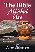 The Bible and Alcohol Use