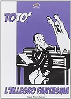 Toto' - L'Allegro Fantasma [Italian Edition]