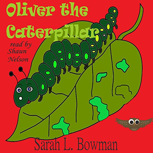 Oliver the Caterpillar audiobook cover art
