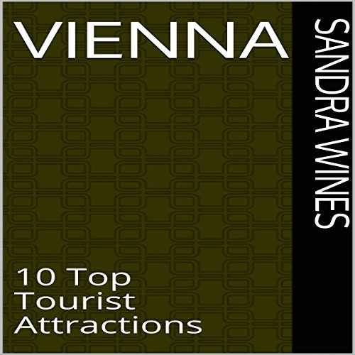 Vienna: 10 Top Tourist Attractions audiobook cover art
