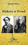 Dickens et Freud (Profils d'un classique) - Format Kindle - 17,99 €