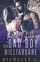 Der Club Der Bad Boy Milliardaere: Ein Milliardaer - Liebesroman