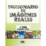 Diccionario de imágenes reales | iniciación A La Lectoescritura | aprendizaje De Español | educación especial