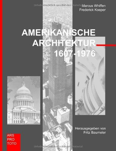 Amerikanische Architektur 1607-1976