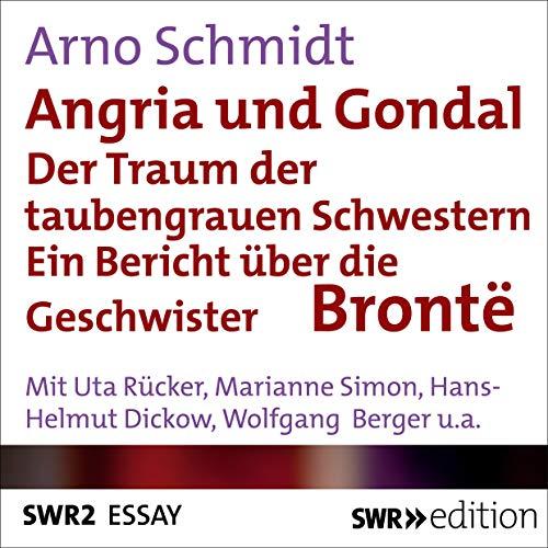 Angria und Gondal - Der Traum der taubengrauen Schwestern  By  cover art