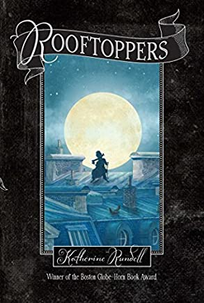 Rooftoppers by Katherine Rundell (2014-06-03)