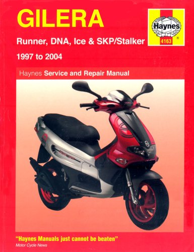 Gilera Runner, DNA, Ice and Stalker Scooters Service and Repair Manual: 1997 to 2004