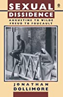 Sexual Dissidence: Augustine to Wilde, Freud to Foucault