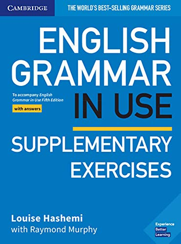 English Grammar in Use Supplementary Exercises. Book with answers. Fifth Edition: Fifth Edition. Book with answers