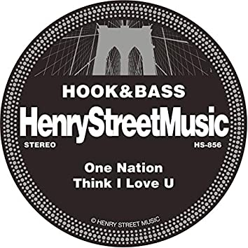One Nation / Think I Love You