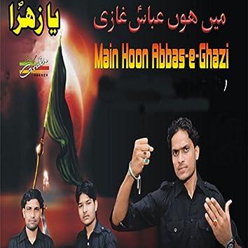 Main Hoon Abbas-e-Ghazi