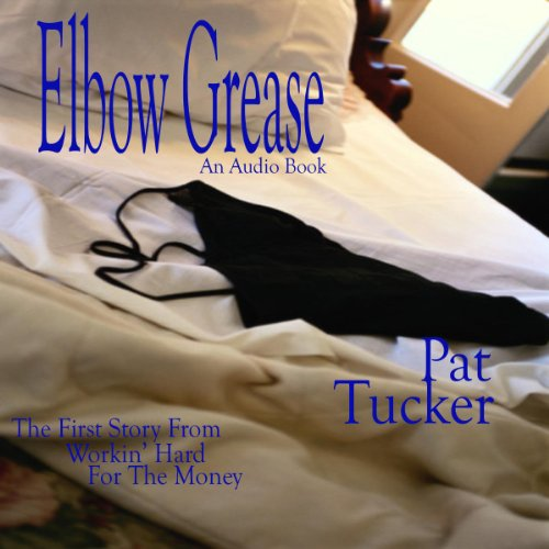 Elbow Grease audiobook cover art