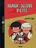Nanar, Jujube et Piette