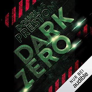 Dark Zero                   Autor:                                                                                                                                 Douglas Preston                               Sprecher:                                                                                                                                 Detlef Bierstedt                      Spieldauer: 11 Std. und 31 Min.     560 Bewertungen     Gesamt 4,2