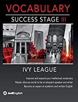 Ivy League Vocabulary Success Stage III