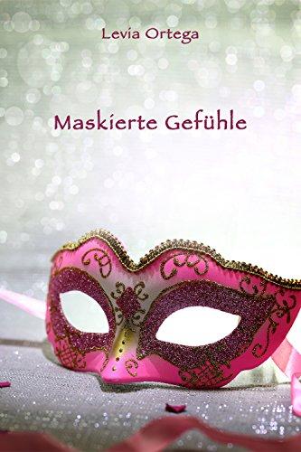 Cover: Levia Ortega - Maskierte Gefühle-Eine kleine Halloween-Geschichte