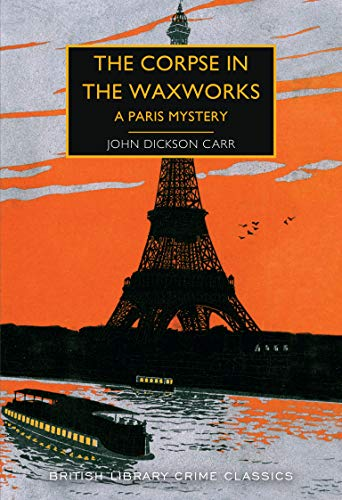 The Corpse in the Waxworks: A Paris Mystery (English Edition)