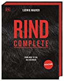 Rind Complete: From nose to tail – Das Kochbuch