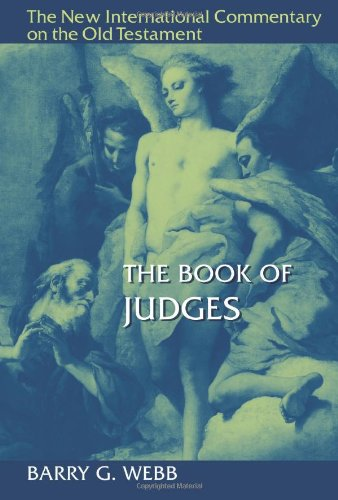 Image of The Book of Judges (NEW INTERNATIONAL COMMENTARY ON THE OLD TESTAMENT)