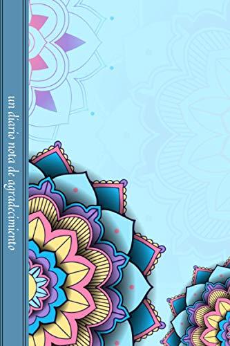 Un Diario Nota De Agradecimiento: Cuaderno De Gratidtude Para Mama