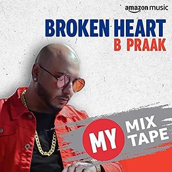 B Praak: My Mixtape