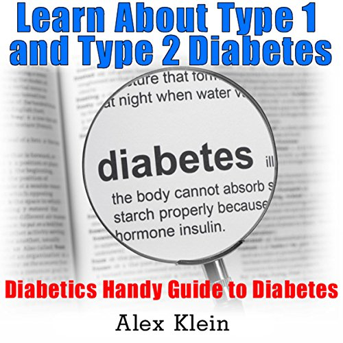 Diabetes: Learn About Type 1 and Type 2 Diabetes: Diabetics Handy Guide to Diabetes audiobook cover art