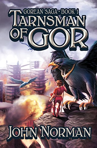 Tarnsman of Gor (Gorean Saga Book 1) by [John Norman]
