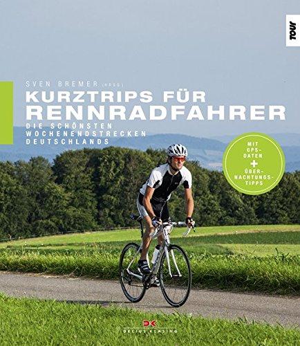 Kurztrips für Rennradfahrer: Die schönsten Wochenendstrecken Deutschlands