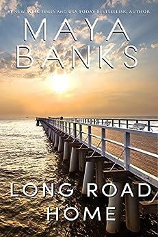 Long Road Home by [Maya Banks]