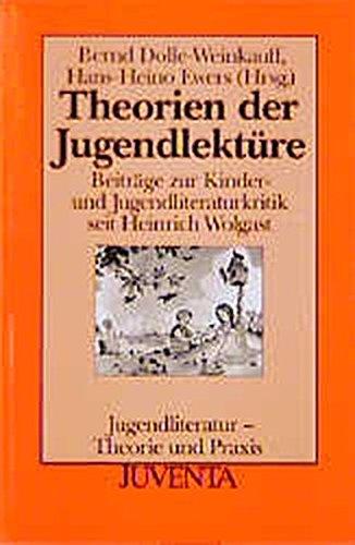 Dolle-Weinkauff, Theorien der Jugendlektüre (Jugendliteratur / Theorie und Praxis)