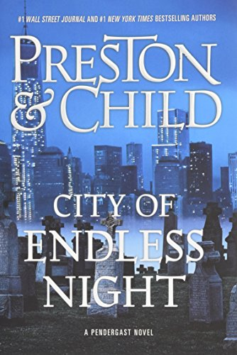 Image of City of Endless Night (Agent Pendergast Series (17))