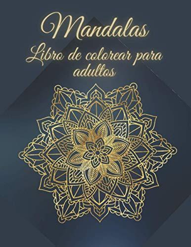 Libro de Colorear para Adultos. Mandalas: Relajación para Adultos | Páginas para Colorear para la Meditación y la Felicidad!