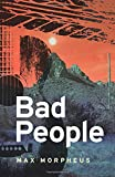 Bad People: A Musical Thriller - Lucy Smith on the run from killers - can her songs or Skulk Rock save her?