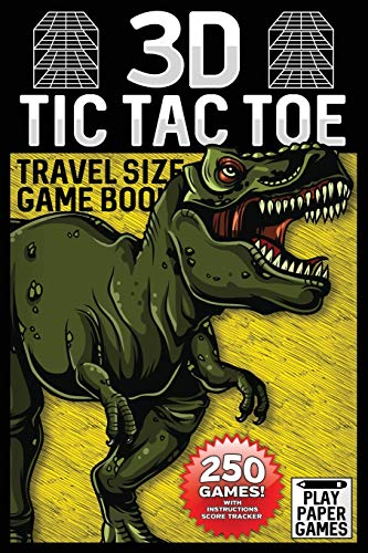 3D Tic Tac Toe Game Book: Dinosaur T Rex Edition 250 Puzzles With Instructions and Scorecard Travel Size