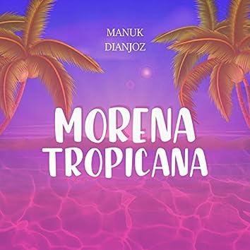 Morena Tropicana