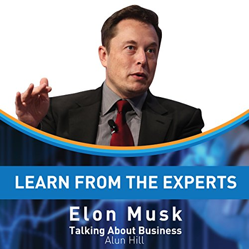 Learn from the Experts: Elon Musk audiobook cover art