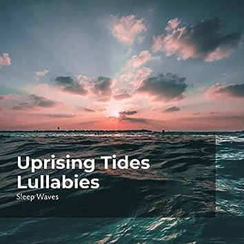 Uprising Tides Lullabies