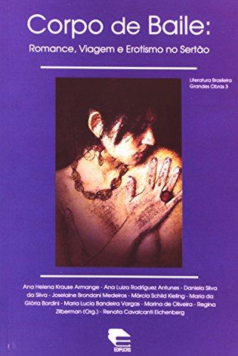 Corpo De Baile. Romance, Viagem E Erotismo No Sertão - Coleção Literatura Bras