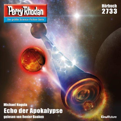 Echo der Apokalypse (Perry Rhodan 2733) Titelbild