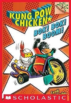 Bok! Bok! Boom!: A Branches Book (Kung Pow Chicken #2) by [Cyndi Marko]