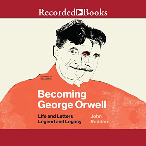 Becoming George Orwell cover art