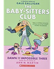 Dawn and the Impossible Three: Full-Color (The Baby-sitters Club Graphix #5) (The Baby-Sitter's Club Graphic Novel)