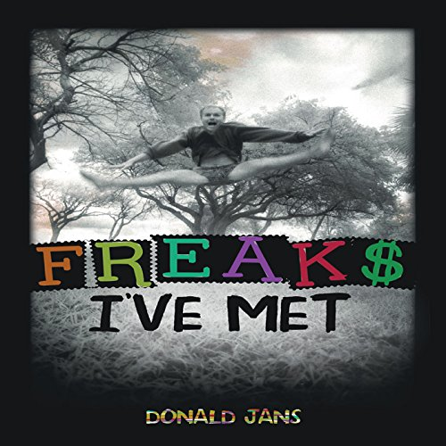 Freaks I've Met audiobook cover art