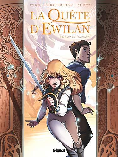 La Quête d'Ewilan - Tome 06: Merwyn Ril'Avalon