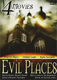 Evil Places (Silent Night, Bloody Night / Don't Look in the Basement / Satan's School for Girls / House on Haunted Hill)